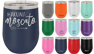 (Teal) - Hakuna Moscato - 350ml Double wall vacuum insulated wine tumbler -