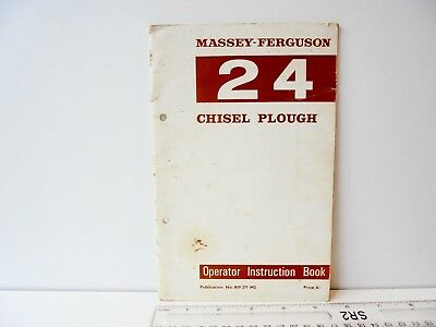 Massey Ferguson 24 Chisel Plough Operator Instruction Book 819 271 M2