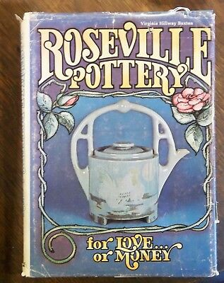 Roseville Pottery for Love or Money - Buxton  first edition 1977