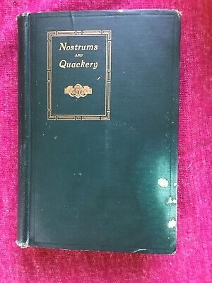 Nostrums And Quakery By Arthur Cramp American Medical Assoc. 1921