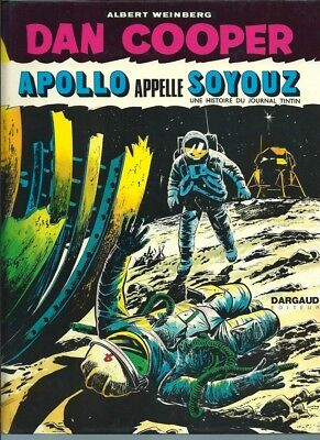 Eo 1973 Science-Fiction + Albert Weinberg + Dan Cooper : Apollo Appelle Soyouz