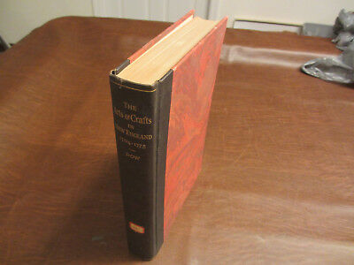 1927 RARE BOOK - THE ARTS & CRAFTS IN NEW ENGLAND 1704 - 1775  by DOW #15 of 97