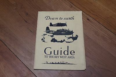 WWII US Navy Air Station Key West Booklet Down to Earth Guide to Key West 1945
