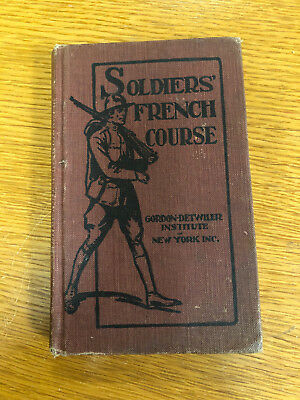 RARE 1917 WWI US Army Soldiers' French Course Book  Gordon-Detwiler Inst. NY