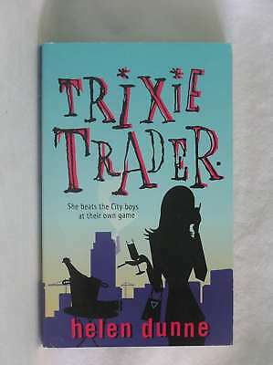 Trixie Trader, Dunne, Helen, Very Good Book