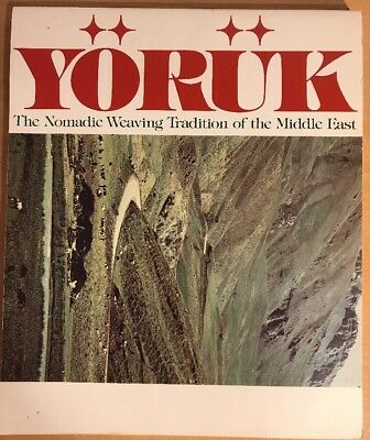 Yoruk, The Nomadic Weaving Tradition Of The Middle East, 143 Page Catalogue 1978
