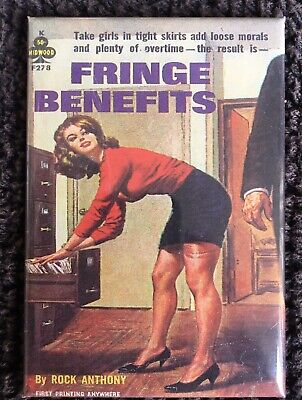 vintage OFFICE sleaze FRIDGE MAGNET (top quality 2x3 approx) FRINGE BENEFITS