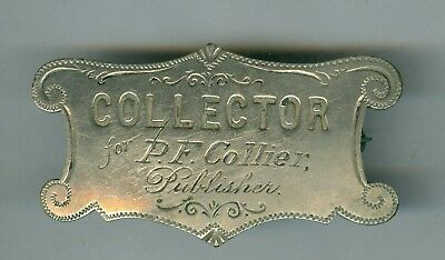 Rare Early 1900's Scarce PF Collier Magazine & Publisher COLLECTOR Badge