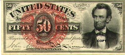 1863 50 Cent Lincoln Fractional Note ~~Reproduction~~