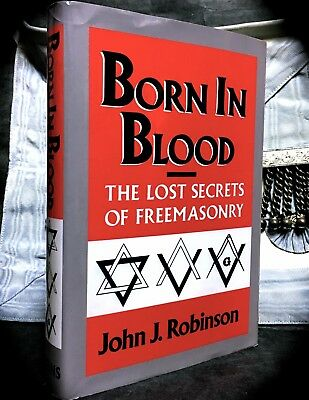 BORN IN BLOOD: THE LOST SECRETS OF FREEMASONRY ~ 1989 HC w/ D/J  MASONIC TEMPLAR