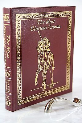 MOST GLORIOUS CROWN HORSE RACING TRIPLE - Easton Press LARGE BOOK - VERY SCARCE