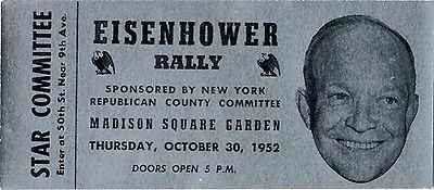 1952 Dwight Eisenhower Madison Square Garden Rally Ticket (4633)