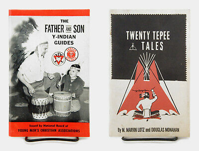YMCA Y Indian Guides 1950 TWENTY TEPEE TALES 1960 THE FATHER and SON Handbook