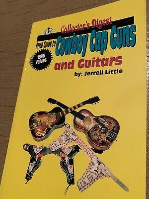 Collectors digest price guide to Cowboy Cap Guns and Guitars