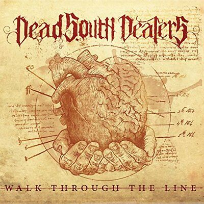 Dead South Dealers-Walk Through The Line (Us Import) Cd New