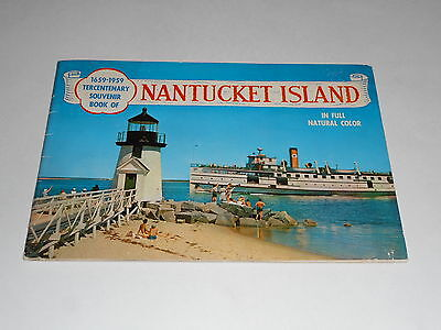 Nantucket Island 1659-1959 Tercentenary Souvenir Book,Photographs, Plus 1973 Map
