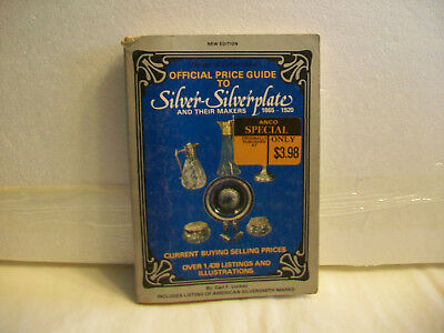 1865 - 1920 Silver & Silverplate Price Guide & Maker Marks by Carl F. Luckey