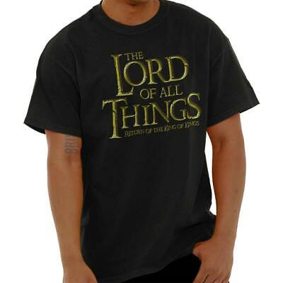 Lord of All Things Funny Christ King of Kings Short Sleeve T-Shirt Tees Tshirts