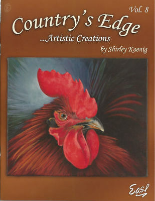 Country's Edge Artistic Creations Vol. 8 Shirley Koenig Painting Book NEW