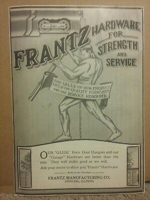 1921 Frantz Manufacturing Co Ad Sterling, Illinois Hardware For Strength