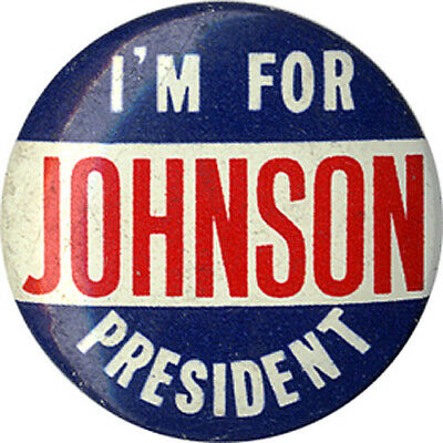 1964 Campaign I'M FOR Lyndon JOHNSON Slogan Button (4788)