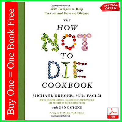 The How Not to Die Cookbook by Michael Greger M.D (E-Book)