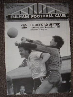 1986...FULHAM v HEREFORD UNITED....F.A. Cup 1st rd Replay...  Football Programme