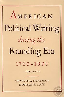 American Political Writing During the Founding Era, 1760-1805 Vol. 1 & 2 **NEW**