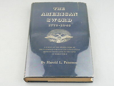 Vintage 1954 First Edition THE AMERICAN SWORD 1775-1945 Book By Harold Peterson