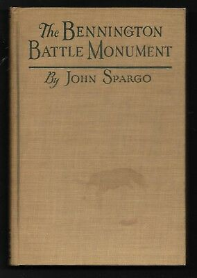 1925 The BENNINGTON (VT) BATTLE MONUMENT Its Story And Its Meaning 1st Ed illus.