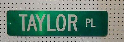 VINTAGE USED STREET SIGN TAYLOR PL GREEN W WHITE LETTERS  6 x  24 ALUMINUM
