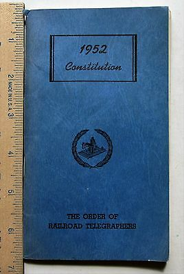 1952 Constitution For The Order of The Railroad Telegraphers & mcrr w-2