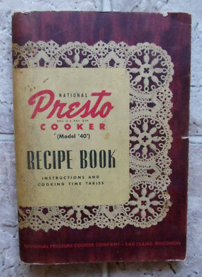 1946 Presto Model 40 Pressure Cooker Recipe Book Instructions Cooking Time Table