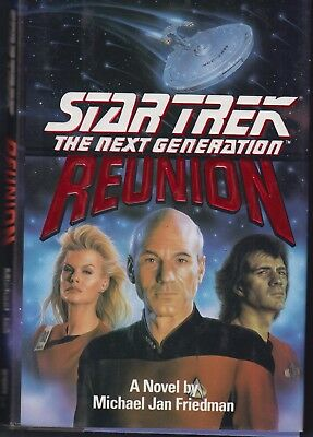 STAR TREK The NEXT GENeration: Reunion by Michael Jan Friedman (1991, Hardcover)