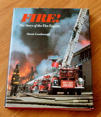 """Fire! The Story of the Fire Engine"" Simon Goodenough"