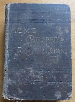 The ACME Cyclopedia And Dictionary By Lantz - 1884