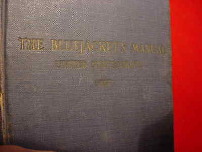 Antique  Book - Usn - 1917 - The  Blue  Jackets  Manual - 1917 - U.s.navy -1917