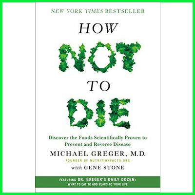 How Not To Die : By Dr Michael Greger (E-book) {PDF}