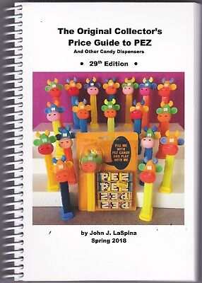 2018 ORIGINAL COLLECTORS PRICE GUIDE TO PEZ   - The 29th Edition  J LaSPINA