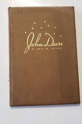 1937 John Deere 100Th Anniversary Book By Neil M Clark Printed In Moline Ill