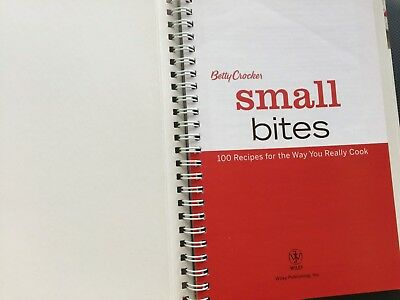 Betty Crocker Small Bites : 100 Recipes for the Way You Really Cook