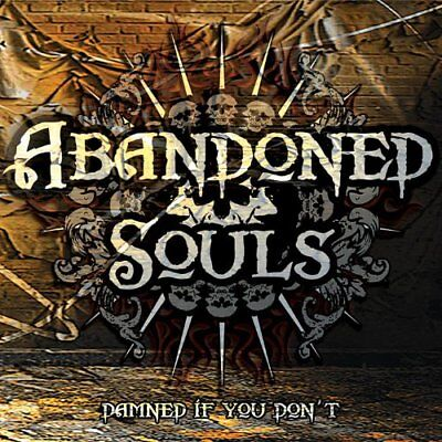 Abandoned Souls-Damned If You Don`t (US IMPORT) CD NEW