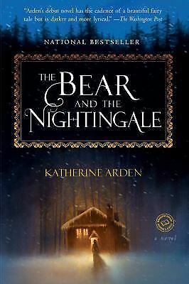 The Bear and the Nightingale: A Novel [Winternight Trilogy]