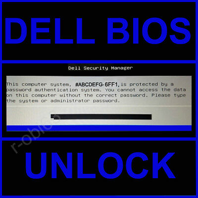 Dell Bios Unlock Removal Password Service For 1D3B 6Ff1 1F66 A95B 2A7B 595B D35B