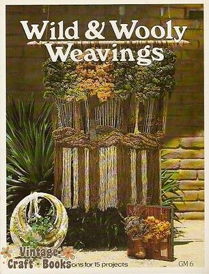 Wild and Wooly Weavings Vintage Pattern Instruction Book NEW Wall Hangings