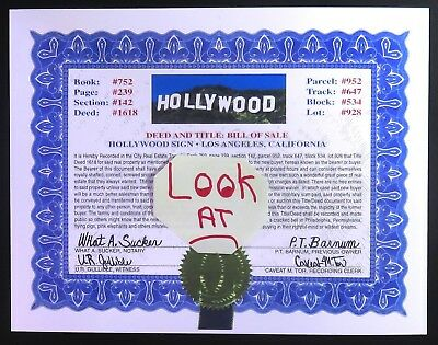 Deed To....FAMOUS..HOLLYWOOD SIGN.. Los Angeles California..READ FUN DISCRIPTION