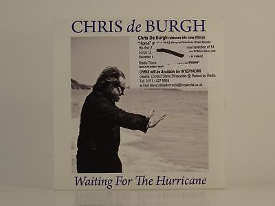 CHRIS DE BURGH,WAITING FOR THE HURRICANE,EX/EX,3 Track, Promotional CD Single, C