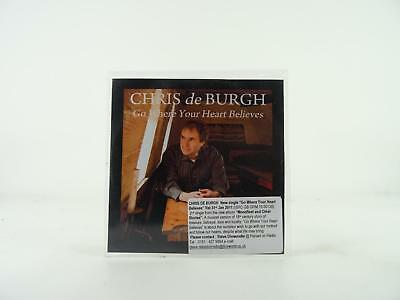 CHRIS DE BURGH,GO WHERE YOUR HEART BELIEVES,EX/EX,1 Track, Promotional CD Single