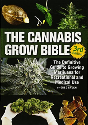 Green Greg-The Cannabis Grow Bible (US IMPORT) BOOK NEW