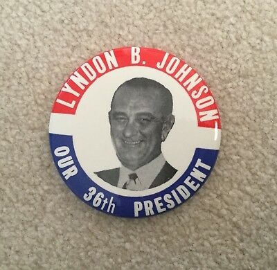 Vintage 1964 Political Campaign Pin Button LYNDON B JOHNSON Our 36th President